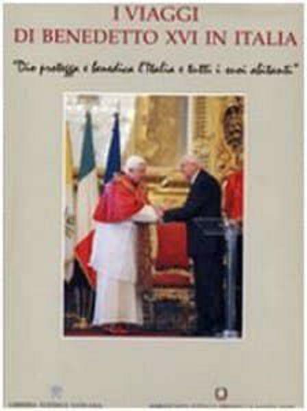 Picture of I viaggi di Benedetto XVI in Italia Papa Benedetto XVI Pierluca Azzaro