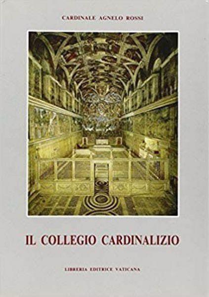 Immagine di Il Collegio Cardinalizio Agnelo Rossi