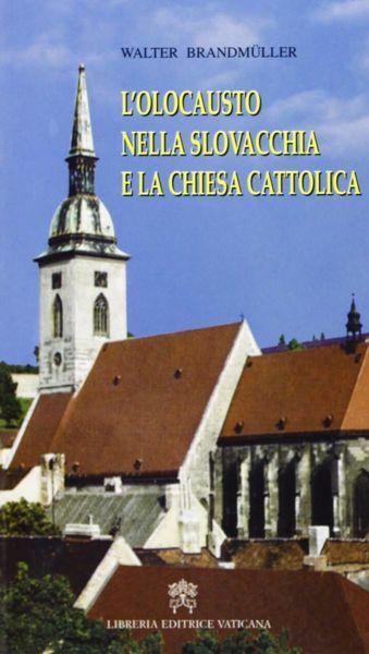 Imagen de L' olocausto nella Slovacchia e la Chiesa Cattolica Walter Brandmuller