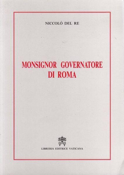Immagine di Monsignor Governatore di Roma Niccolò Del Re