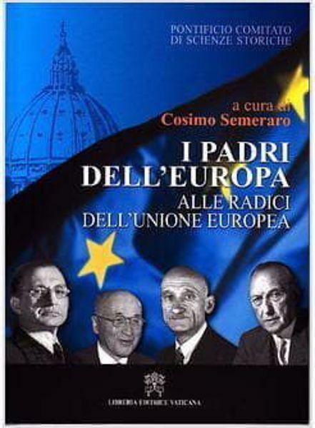 Imagen de I Padri dell' Europa. Alle origini dell' Unione europea Cosimo Semeraro