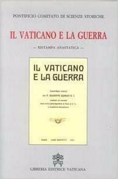 Imagen de Il Vaticano e la guerra. 1921, Ristampa anastatica