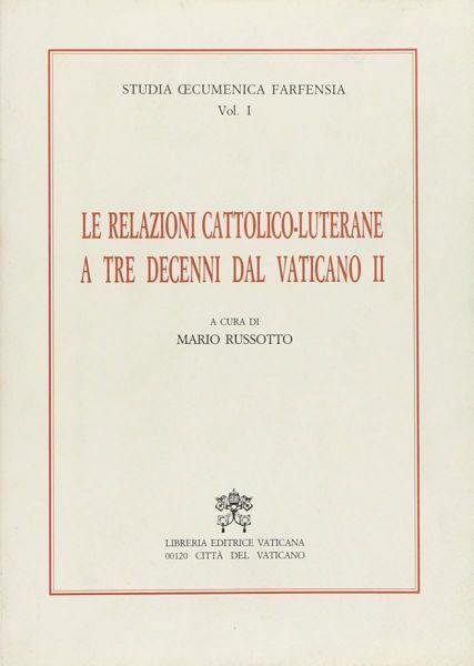Immagine di Le relazioni cattolico-luterane a tre decenni dal Vaticano II Mario Russotto