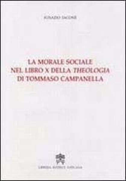 Picture of La morale sociale nel Libro X della Theologia di Tommaso Campanella Ignazio Iacone