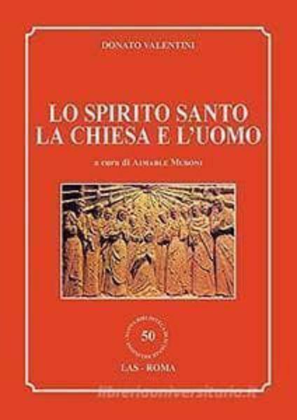 Imagen de Lo Spirito Santo, la Chiesa e il mondo Donato Valentini
