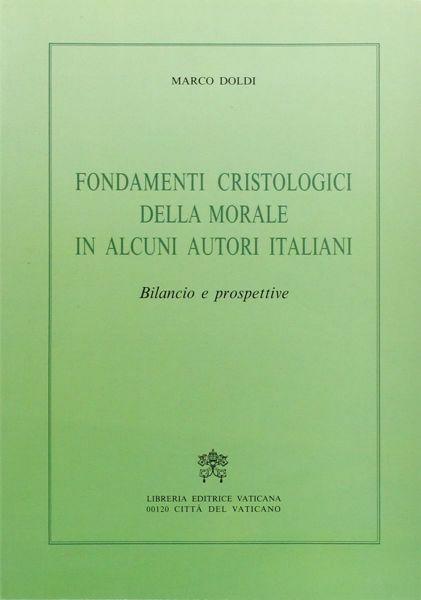 Picture of Fondamenti cristologici della morale Marco Doldi