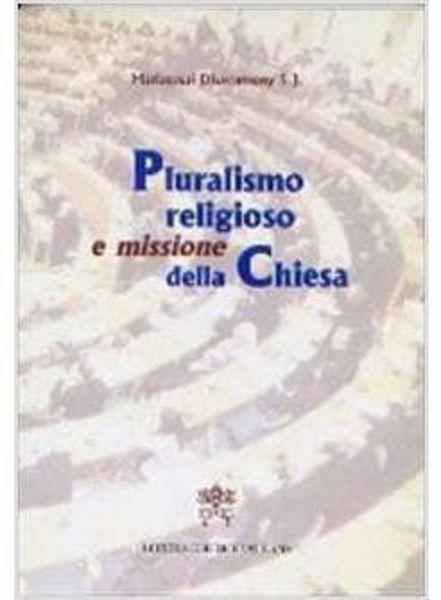 Imagen de Pluralismo religioso e missione della Chiesa Mariasusai Dhavamony
