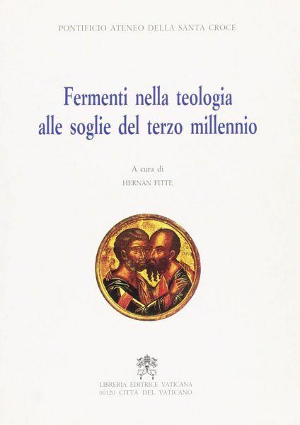 Picture of Fermenti nella teologia alle soglie del Terzo millennio. Atti del 3° Simposio internazionale della Facoltà di Teologia. Roma, 12-14 marzo 1997 Hernán Fitte