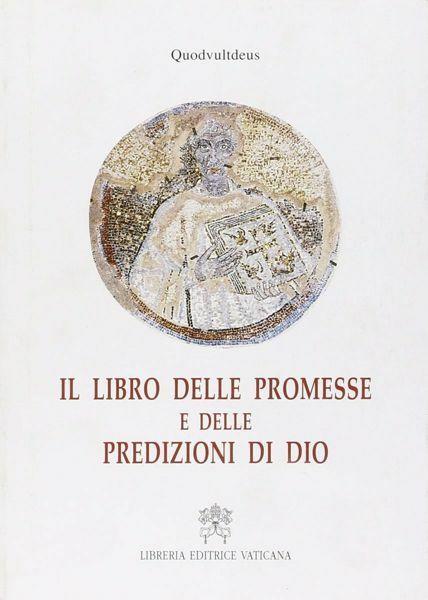 Picture of Il libro delle promesse e delle predizioni di Dio Quodvultusdeus.
