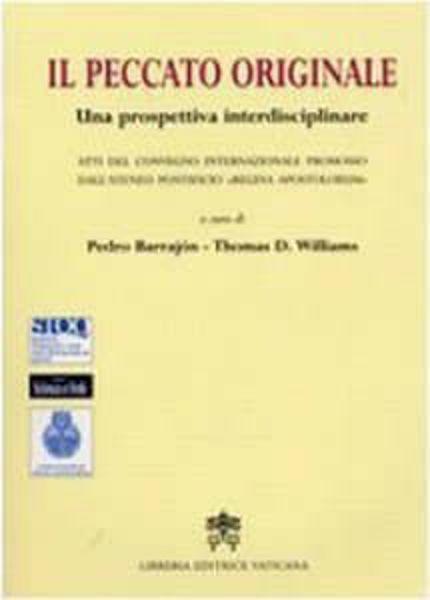 Immagine di Il peccato originale, una prospettiva interdisciplinare Pedro Barrajón, Thomas D. Williams