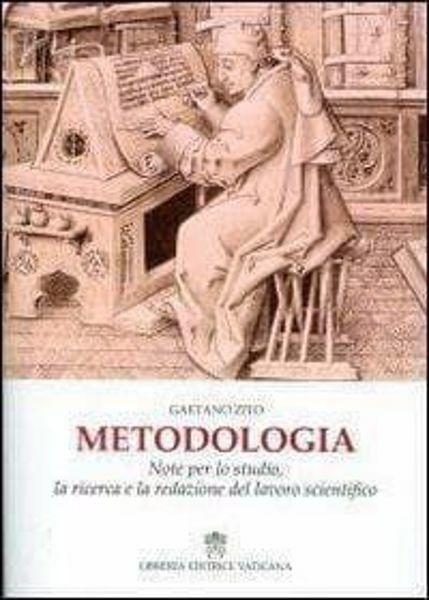 Picture of Metodologia. Note per lo studio, la ricerca e la redazione de lavoro scientifico Gaetano Zito