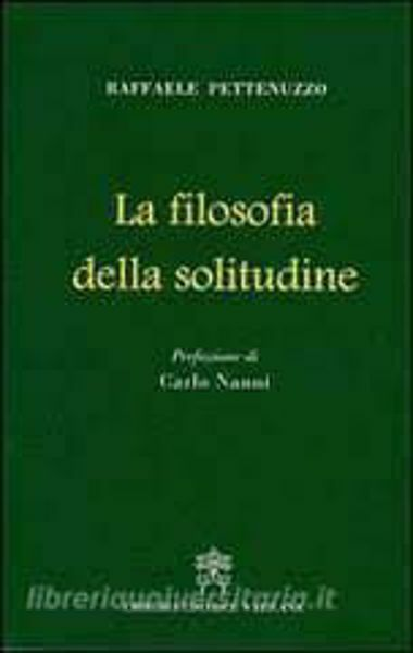Picture of La filosofia della solitudine Raffaele Pettenuzzo