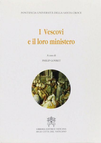 Immagine di I Vescovi e il loro ministero Philip Goyret