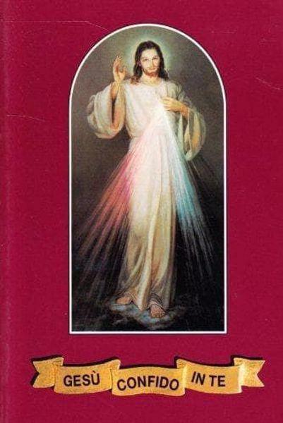 Imagen de Gesù, confido in te! Adorare e implorare la misericordia di Dio. Ristampa Santa Maria Faustina Kowalska