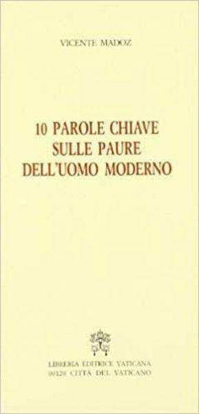 Picture of 10 parole chiave sulle paure dell' uomo moderno Vicente Madoz