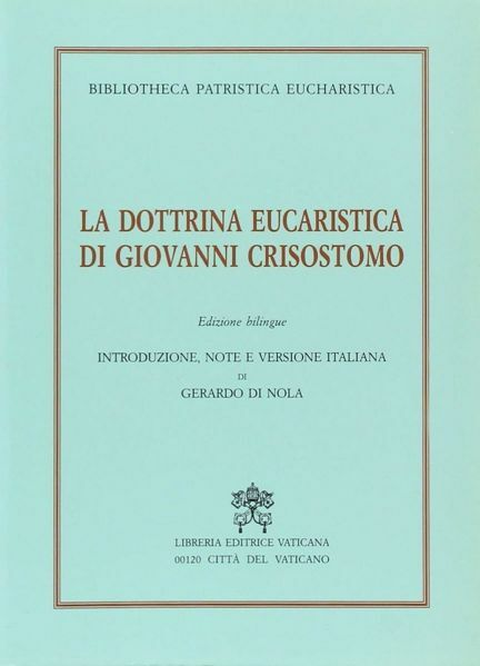 Imagen de La dottrina eucaristica di Giovanni Crisostomo. Edizione bilingue.