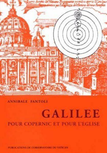 Imagen de Galilée pour Copernic et pour l' Eglise Annibale Fantoli