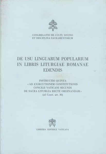 Immagine di De usu linguarum popularum in libris liturgiae Romanae edendis, Instructio quinta, 28 mensis Martii 2001