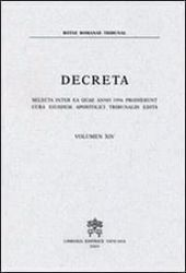Imagen de Decreta selecta inter ea quae anno 1990 prodierunt cura eiusdem Apostolici Tribunalis edita. Volumen VIII anno 1990 Rotae Romanae Tribunal
