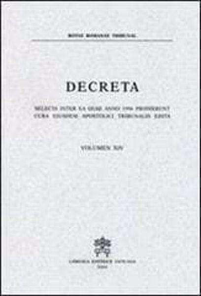 Imagen de Decreta selecta inter ea quae anno 1996 prodierunt cura eiusdem Apostolici Tribunalis edita. Volumen XIV anno 1996 Rotae Romanae Tribunal