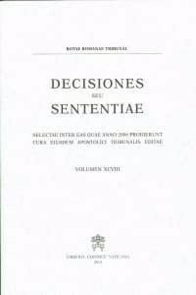 Immagine di Decisiones Seu Sententiae Anno 1998 Vol. 90 Rotae Romanae Tribunal