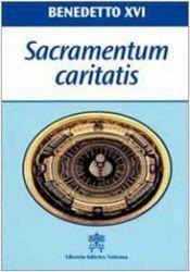 Immagine di Benedictus PP. XVI Sacramentum caritatis. Adhortatio apostolica post-sydodalis, II mensis Februari anno MMVII Papa Benedetto XVI