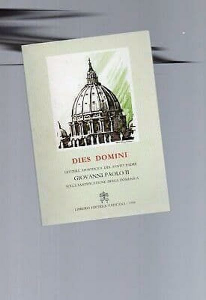 Imagen de Ioannes Paulus PP. II Dies Domini. Epistula apostolica de diei Dominicae sanctificatione, 31 mensis Maii 1998 Papa Giovanni Paolo II