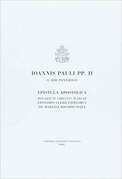 Immagine di Ioannes Paulus PP. II . Rosarium Virginis Mariae. Epistula apostolica de Mariali Rosario data, XVI mensis Octobris 2002 Papa Giovanni Paolo II