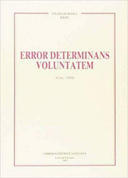 Picture of Error determinans voluntatem (Can. 1099)