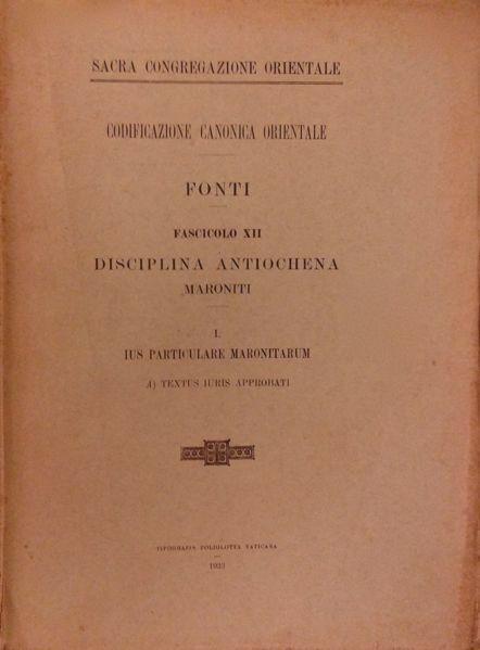 Imagen de Disciplina antiochena (Maroniti) Pontificia Commissio ad Redigendum Codicem Iuris Canonici Orientalis