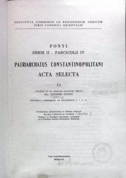Imagen de Patriarchatus Constantinopolitani Acta Selecta, II Pontificia Commissio ad Redigendum Codicem Iuris Canonici Orientalis