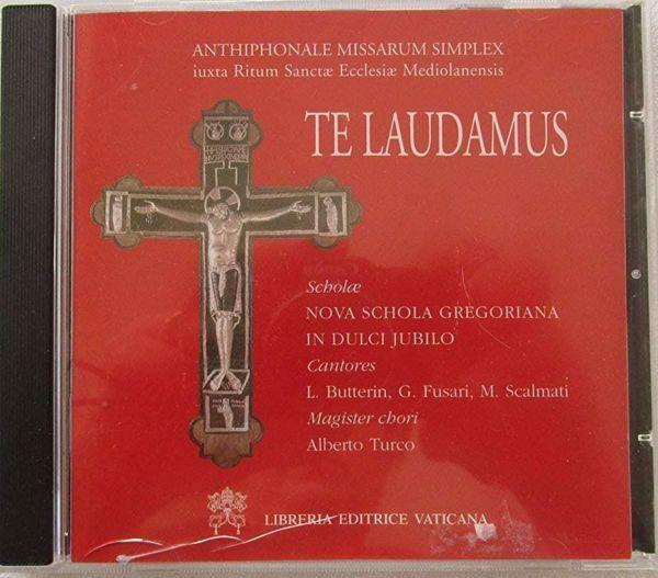 Picture of Te laudamus. Antiphonale missarum simplex iuxsta ritum sancte Ecclesiae mediolancensis. Nova schola gregoriana. In dulci iubilo. CD Nova Schola Gregoriana