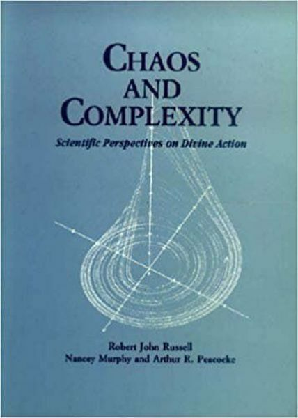 Picture of Chaos and complexity, Scientific perspectives on Divine action