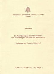 Immagine di Die Ward-Bewegung in den Niederlanden vom II. Weltkrieg bis zum Ende des Ward-Instituts. Musikerziehung im Dienste der Kirchenmusik. Musicae Sacrae Collectanea II Stefan Bier