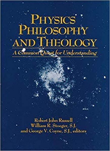 Immagine di Physics Philosophy and Theology: a common quest for understanding Robert John Russell, William R. Stoeger, George Coyne