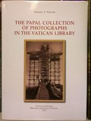 Immagine di The Papal collection of Photographs in the Vatican Library Sandra S. Phillips