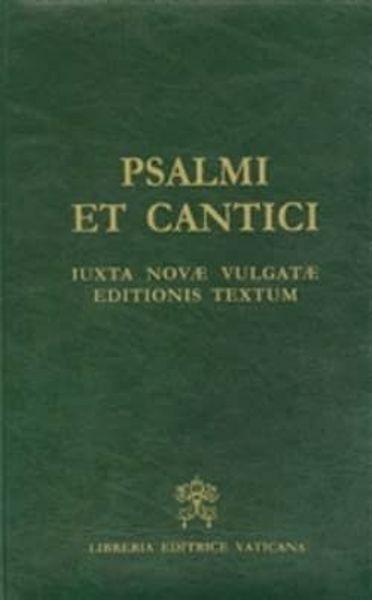 Immagine di Psalmi et cantici iuxta Novae Vulgatae editionis textum