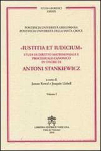 Immagine di Iustitia et Iudicium Volumi 1-2 (due volumi non vendibili singolarmente) Janusz Kowal, Joaquín Llobell