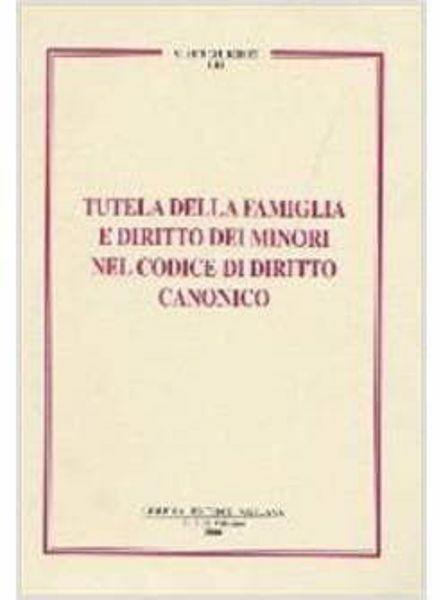 Picture of Tutela della famiglia e diritto dei minori nel Codice di Diritto Canonico