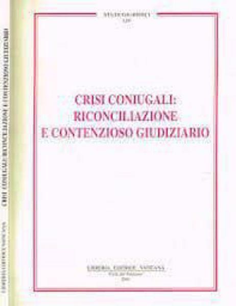 Imagen de Crisi coniugali: riconciliazione e contenzioso giudiziario