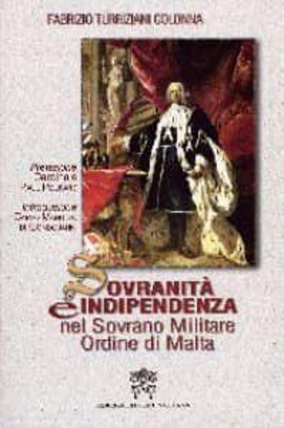 Picture of Sovranità ed indipendenza del Sovrano Militare Ordine di Malta Fabrizio Turriziani Colonna
