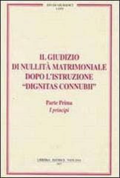 Picture of Il giudizio di nullità matrimoniale dopo l' istruzione Dignitas Connubii. Parte prima: i principi Piero A. Bonnet, Carlo Gullo