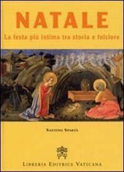 Imagen de Natale la festa più intima tra storia e folklore Santino Spartà