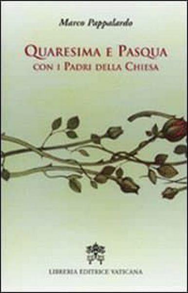 Immagine di Quaresima e Pasqua con i Padri della Chiesa Marco Pappalardo