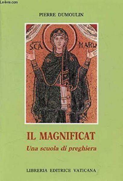 Immagine di Il Magnificat, una scuola di preghiera Pierre Dumoulin