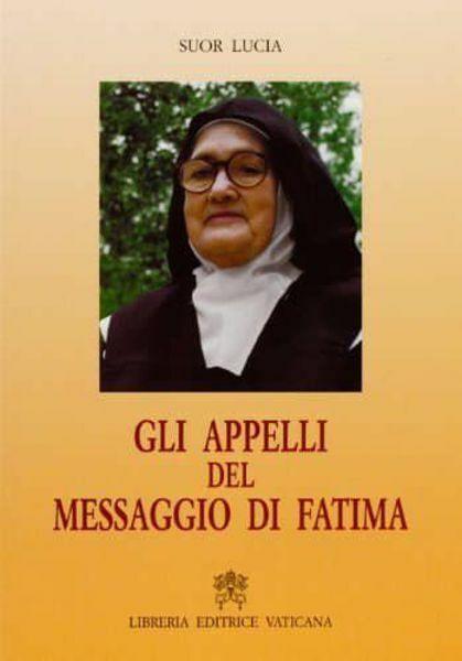 Imagen de Gli appelli del messaggio di Fatima Suor Lucia