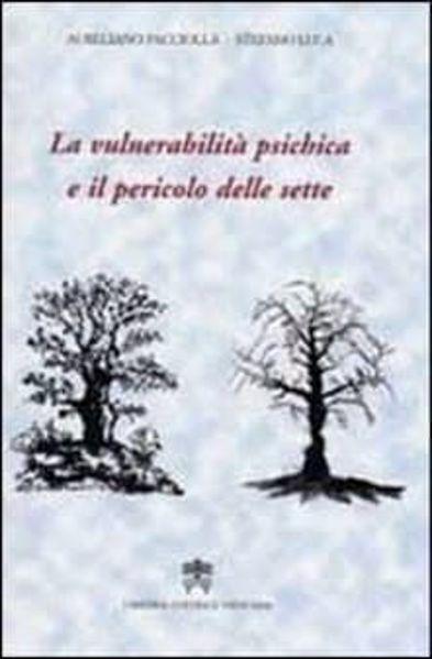 Imagen de La vulnerabilità psichica e il pericolo delle sette Aureliano Pacciolla, Stefano Luca