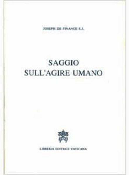 Picture of Saggio sull' agire umano Joseph De Finance