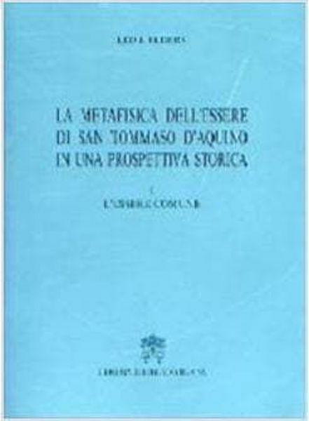 Imagen de La metafisica dell' essere di san Tommaso d' Aquino in una prospettiva storica. Volume 1: L' essere comune Leo J. Elders