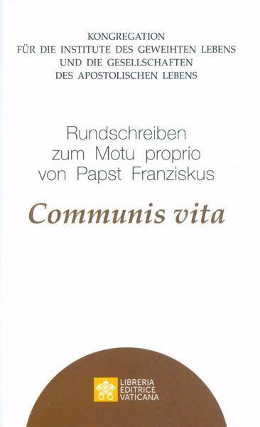 Picture of Rundschreiben zum Motu Proprio von Papst Franziskus Communis Vita Kongregation für die Institute des Geweihten Lebens und die Gesellschaften des Apostolischen Lebens